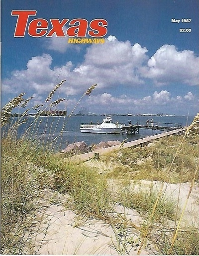 Image for Texas Highways Magazine The Official Texas State Travel Magazine May 1987