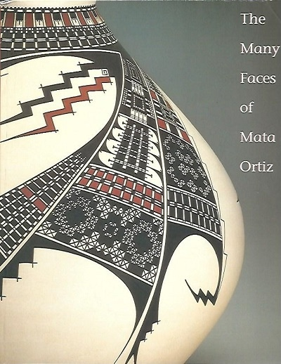 Image for The Many Faces of Mata Ortiz