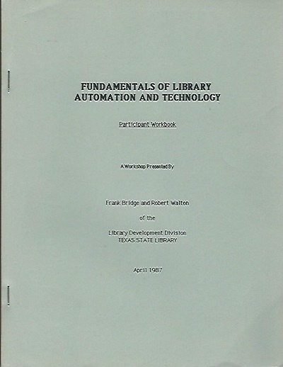 Image for Fundamentals Of Library Automation And Technology Participant Workbook