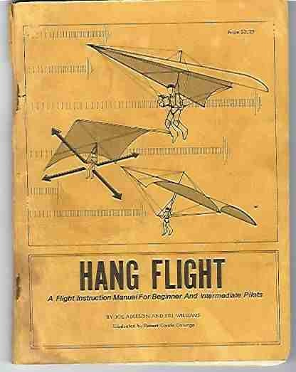 Image for Hang Flight A Flight Instruction Manual for Beginner and Intermediat Pilots