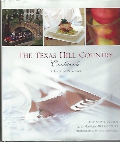 Image for Texas Hill Country Cookbook  A Taste Of Provence