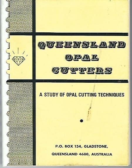 Image for Queensland Opal Cutters A Study of Opal Cutting Techniques