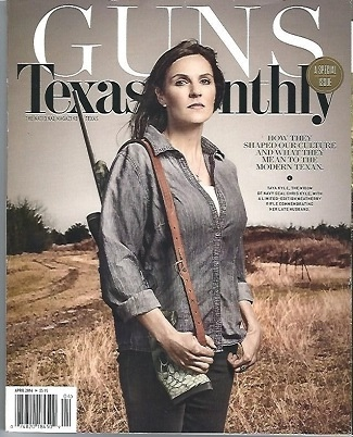 Image for Texas Monthly April 2016 Special Issue Guns, How They Shaped Our Culture and What They Mean to the Modern Texas