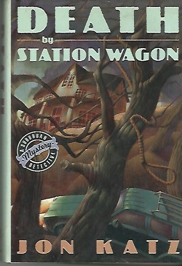 Image for Death By Station Wagon A Suburban Detective Book