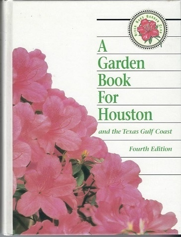 Image for A Garden Book For Houston And The Texas Gulf Coast
