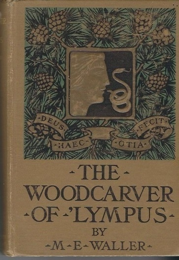 Image for The Wood-Carver of 'Lympus