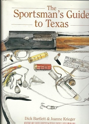 Image for The Sportsman's Guide To Texas Hunting and Fishing in the Lone Star State