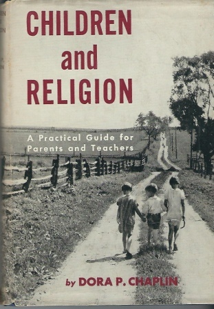 Image for Children And Religion, A Practical Guide for Parents and Teachers