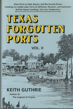 Image for Texas Forgotten Ports, Volume II