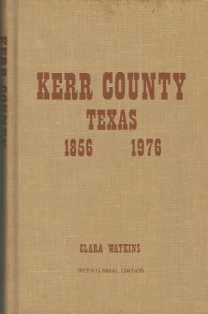 Image for Kerr County Texas, 1856-1976