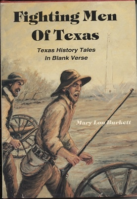Image for Fighting Men Of Texas,  Texas History Tales in Blank Verse