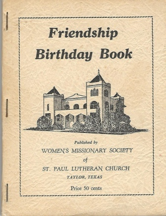 Image for Friendship Birthday Book, St. Paul Lutheran Church, Taylor, Texas