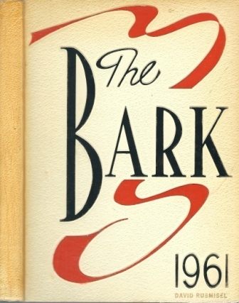 Image for The 1961 Bark, Luther Burbank Vocational High School, San Antonio, Texas