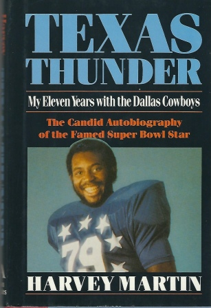 Image for Texas Thunder, My Eleven Years with the Dallas Cowboys