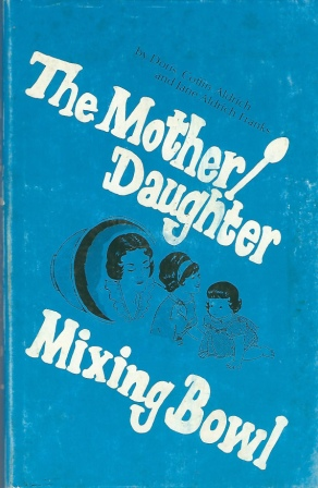 Image for The Mother/Daughter Mixing Bowl