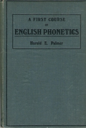 Image for A First Course Of English Phonetics
