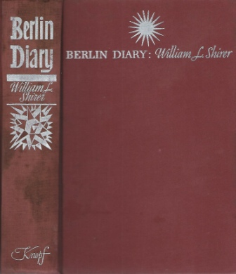 Image for Berlin Diary, The Journal Of A Foreign Correspondent, 1934-1941