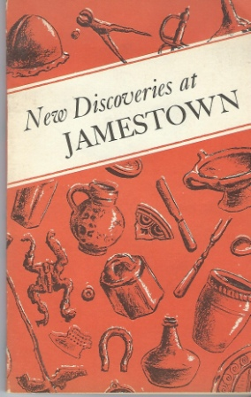 Image for New Discoveries At Jamestown, Site Of The First Successful English Settlement In America