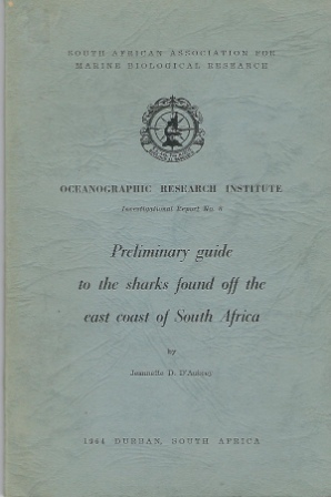 Image for Preliminary Guide To The Sharks Found Off The East Coast Of South Africa
