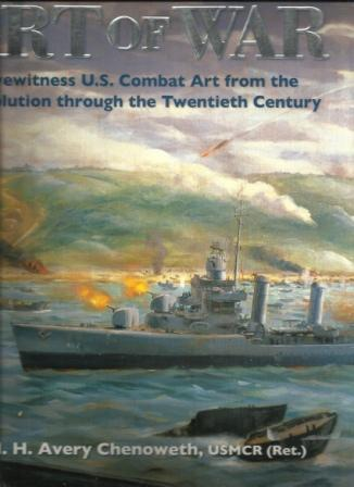 Image for Art of War  Eyewitness U.S. Combat Art from the Revolution through the Twentieth Century