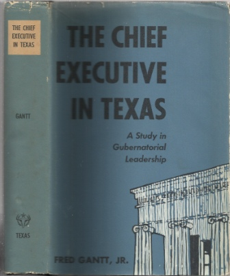 Image for The Chief Executive in Texas A Study in Gubernatorial Leadership