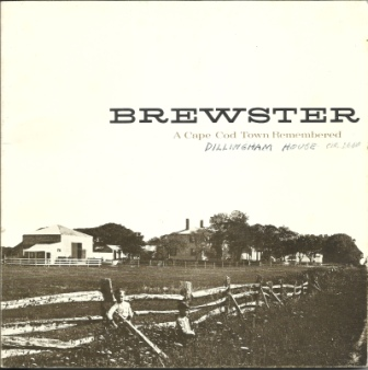 Image for Brewster, A Cape Cod Town Remembered
