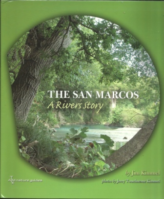 Image for The San Marcos, A River's Story