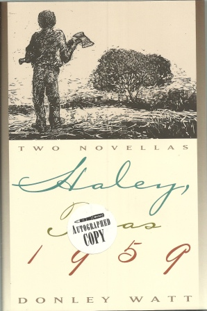 Image for Haley, Texas 1959, Two Novellas And Seven Days Working