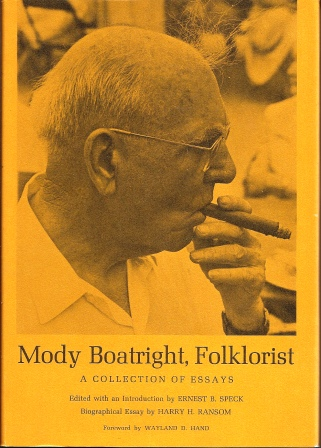 Image for Mody Boatright, Folklorist,  A Collection of Essays