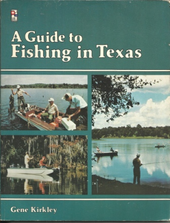Image for A Guide To Fishing In Texas
