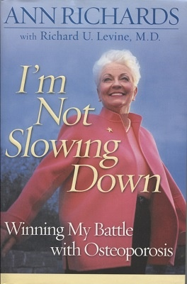 Image for I'm Not Slowing Down  Winning My Battle with Osteoporosis