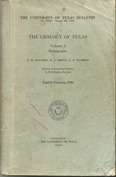 Image for The Geology Of Texas, Volume I: Stratigraphy No. 3232: August 22, 1932