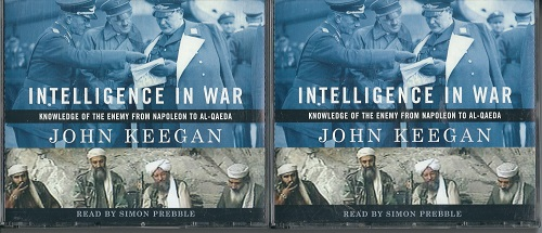 Image for Intelligence in War  Knowledge of the Enemy from Napoleon to Al-Qaeda