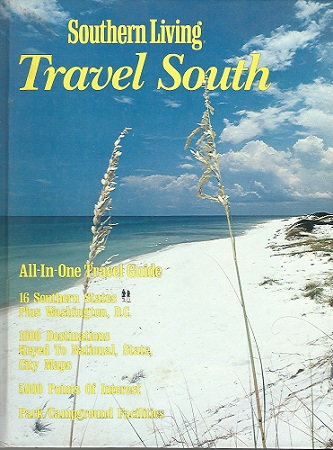Image for Southern Living Travel South All-In-One Travel Guide