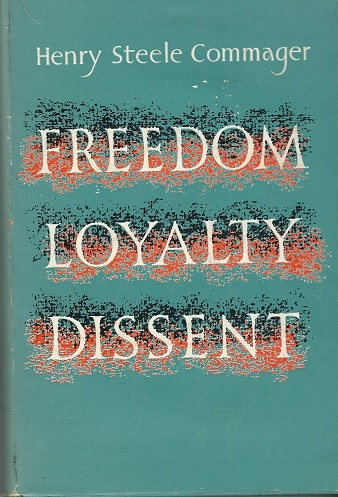 Image for Freedom, Loyalty, Dissent