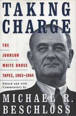 Image for Taking Charge The Johnson White House Tapes, 1963-1964