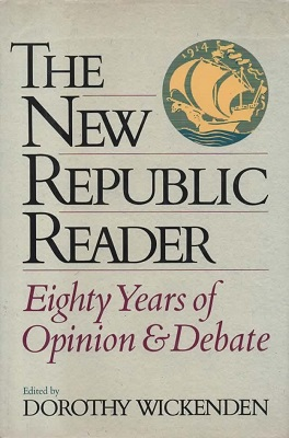 Image for The New Republic Reader Eighty Years of Opinion and Debate