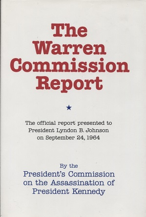 Image for Warren Commission Report The Official Report Presented to President Lyndon B. Johnson on September 24, 1964