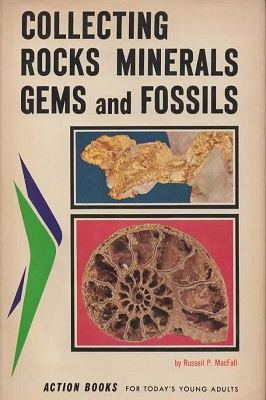 Image for Collecting Rocks, Minerals, Gems, and Fossils Illustrated with Photographs and Line Drawings