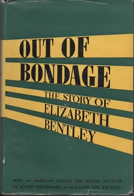 Image for Out of Bondage The Story of Elizabeth Bentley