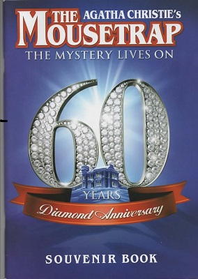 Image for Agatha Christie's The Mousetrap Diamond Anniversary Souvenir Book The Mystery Lives On