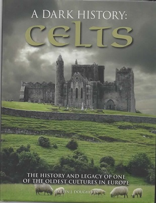 Image for A Dark History of the Celts