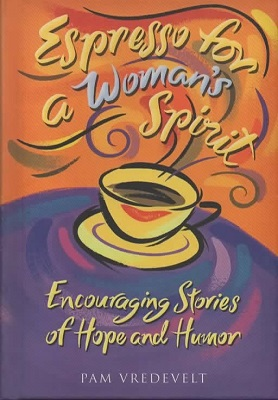 Image for Espresso for a Woman's Spirit Encouraging Stories of Hope and Humor