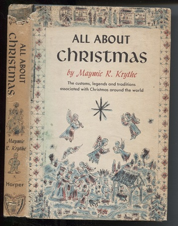 Image for All about Christmas The Customs, Legends and Traditions Associated with Christmas around the World
