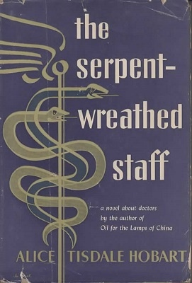 Image for The Serpent-Wreathed Staff A Novel about Doctors