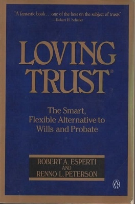Image for Loving Trust The Smart, Flexible Alternative to Wills and Probate