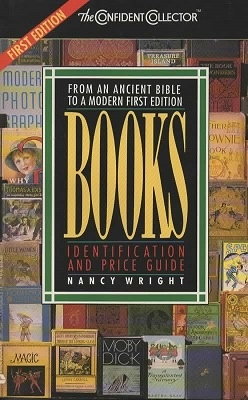 Image for Books, From An Ancient Bible To A Modern First Edition Identification and Price Guide