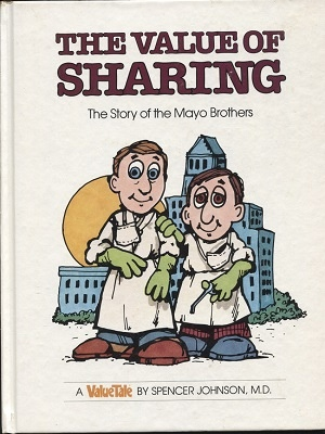Image for The Value Of Sharing, The Story Of The Mayo Brothers