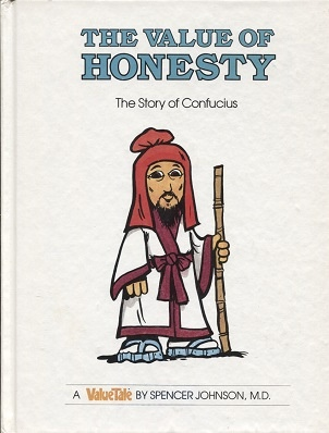 Image for The Value Of Honesty, The Story Of Confucius