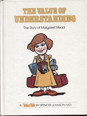 Image for The Value Of Understanding, The Story Of Margaret Mead